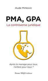 Pma,Gpa, La controverse Juridique