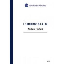 """Livre """"Le Mariage et la Loi - Protéger l'Enfant"""""""