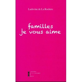 """Livre """"Famille je vous aime"""""""